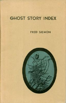 Ghost Story Index: Siemon, Fred
