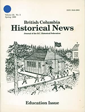British Columbia Historical News, Journal of the British Columbia Historical Federation, Volume 2...