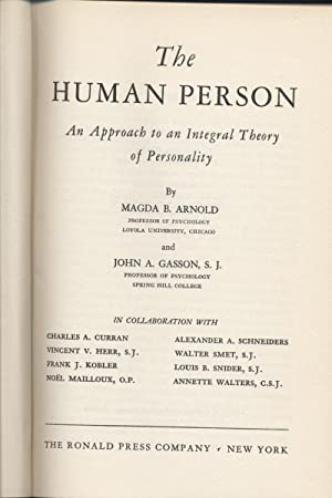 Human Person, The - An Approach to an Integral Theory of Personality: Arnold, Magda B. & John A. ...