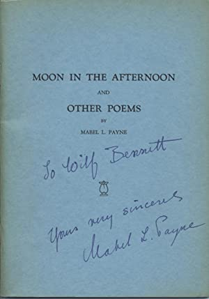 Moon in the Afternoon and Other Poems: Payne, Mabel L.