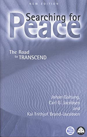Searching for Peace: The Road to Transcend: Galtung, Johan, Carl