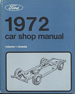Ford 1972 Car Shop Manual - 5 Volumes: Ford Marketing Corporation