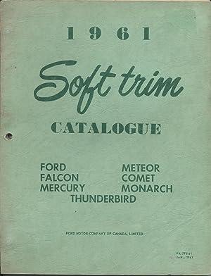 1961 Soft Trim Catalogue: Ford, Falcon, Mercury,: Ford Motor Company