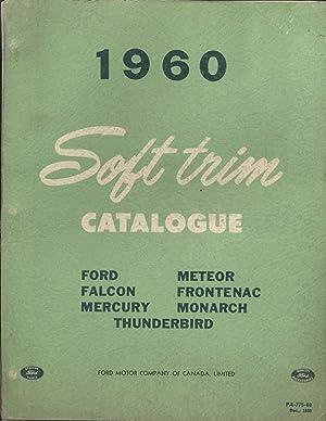 1960 Soft Trim Catalogue: Ford, Falcon, Mercury,: Ford Motor Company