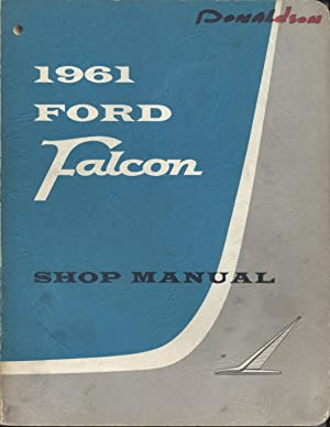 1961 Ford Falcon Shop Manual: Ford Company of