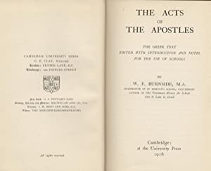 Acts of the Apostles, The - The Greek Text Edited with Introduction and Notes for the Use of Schools