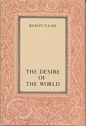 Desire of the World, The - Materials for the Contemplation of God and His Manifestation for This ...
