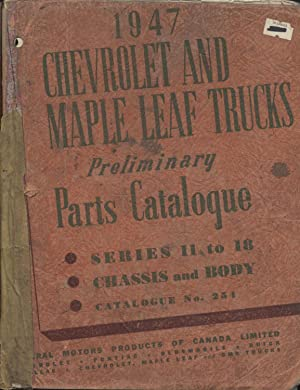 1947 Chevrolet and Maple Leaf Trucks: General Motors Products of Canada, Ltd.
