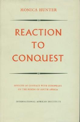 Reaction to Conquest - Effects of Contact with Europeans on the Pondo of South Africa