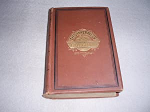 THE LIFE AND TRAVELS OF GENERAL GRANT: Headley, J.T.