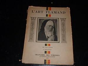 L'ART FLAMAND - De Van Eyck, A