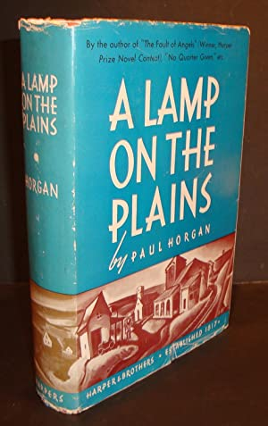 A Lamp on the Plains.: HORGAN, PAUL.