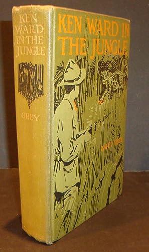 Ken Ward in the Jungle. Thrilling Adventures: GREY, ZANE.