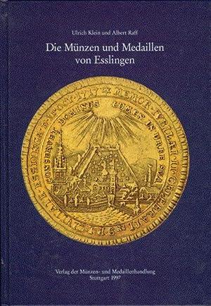 Die Münzen und Medaillen von Esslingen: Herausgegeben von der Münzen- und Medaillenhandlung ...