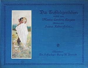 Das Teufelslegendchen erzählt von Maria Caroline Kayser. Bilder von Hans Koberstein: Maria Caroline...
