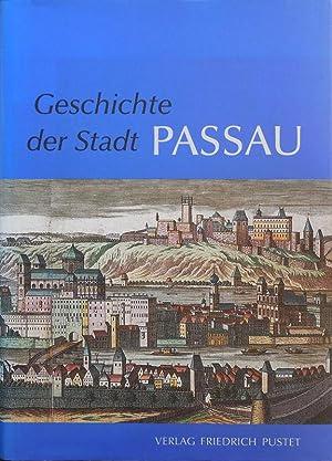 Geschichte der Stadt Passau im Auftrag des Vereins für Ostbairische Heimatforschung: Egon Boshof / ...