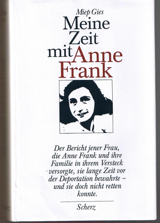 Meine Zeit mit Anne Frank: Miep Gies und
