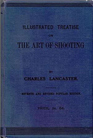 An Illustrated Treatise on The Art of: Lancaster, Charles