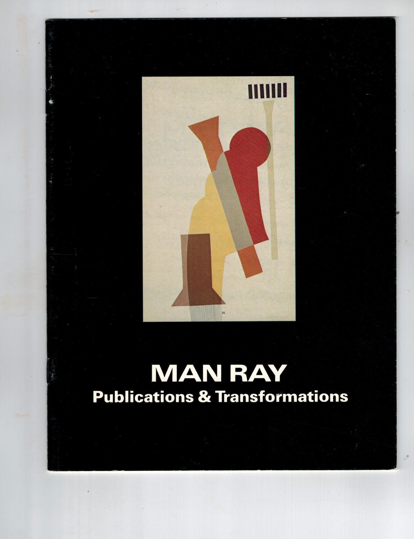 Man Ray Publications & Transformations Man Ray