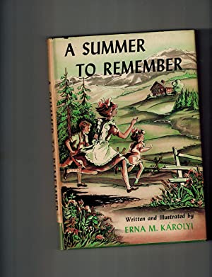 A Summer to Remember: Karolyi, Erna M.