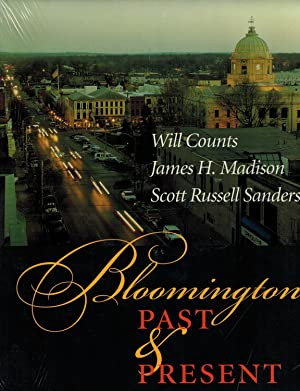 Bloomington Past and Present: