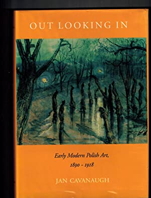 Out Looking In: Early Modern Polish Art, 1890-1918