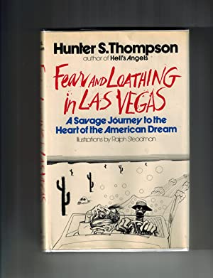 Fear and Loathing in Las Vegas: A: Hunter S. Thompson
