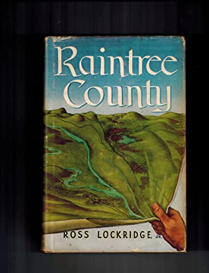 Raintree County: Ross Lockridge Jr.