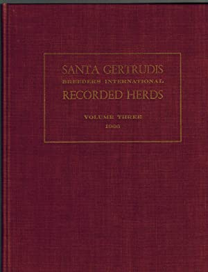 Santa Gertrudis Breeders International Recorded Herds, Volume: Santa Gertrudis Breeders