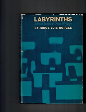 Labyrinths ; Selected Stories & Other Writings: Borges, Jorge Luis