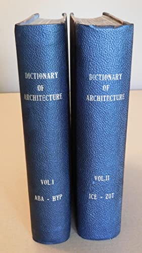 Nicholson's Dictionary of the Science and Practice of Architecture, Building, Carpentry, Etc., Et...