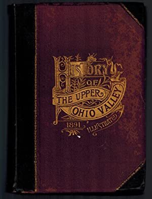 History of the Upper Ohio Valley; with: Cranmer, Judge G.L.,