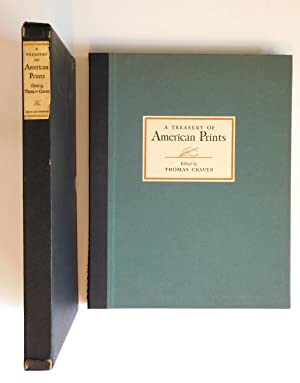 A Treasury of American Prints; A Selection of One Hundred Etchings and Lithographs By the Foremos...