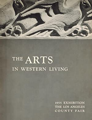 The Arts in Western Living; 1955 Exhibition The Los Angeles County Fair
