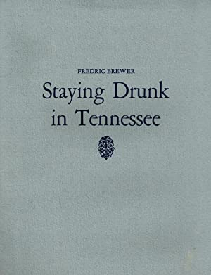Staying Drunk in Tennessee