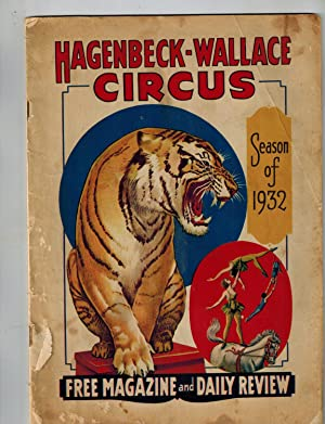 Hagenbeck-Wallace Circus Season of 1932 Free Magazine and Daily Review