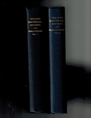 Indiana Historical Society Publications, Volumes I and II