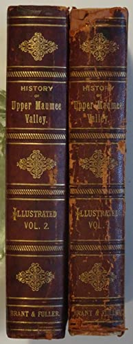 The Valley of the Upper Maumee River ( Two Volumes )