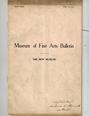 Museum of Fine Arts Bulletin, Special Number: The New Museum , Vol. IV, No.27, June, 1907