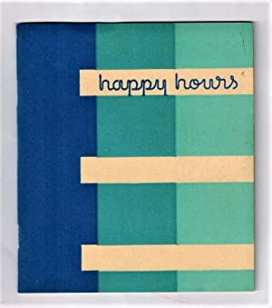 Advertising ) Happy Hours; Impressions of A Century of Progress World's Fair 1933