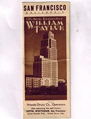 Advertising Brochure ) San Francisco California The New, Distinctive William Taylor