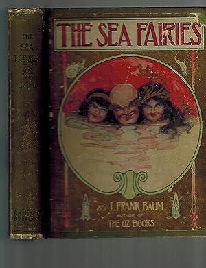 The Sea Fairies: Baum, L. Frank