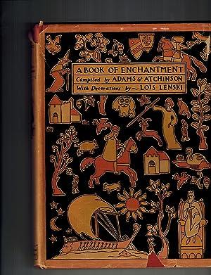 A Book of Enchantment: Adams, Kathleen; Atchinson,