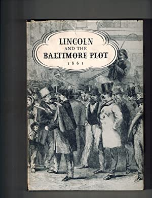 Lincoln and the Baltimore Plot 1861; from: Cuthbert, Norma B.: