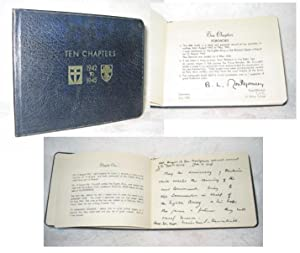 TEN CHAPTERS. Copy of Montgomery's personal autograph book w/repros of hand-written notes...