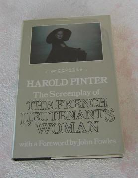"""The Screenplay of """"The French Lieutenant's Woman"""": Pinter, Harold (with forward by ..."""