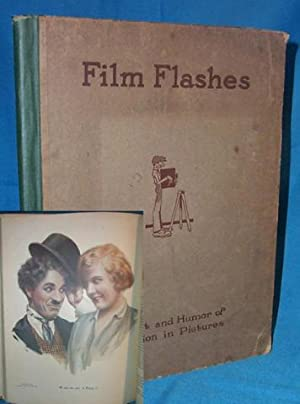 FILM FLASHES. The Wit and Humor of a Nation in Pictures.