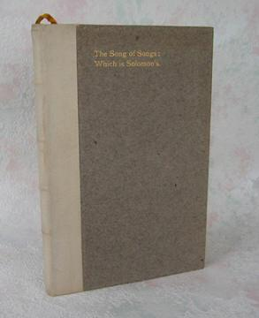 SONG of SONGS / Which is Solomon / being a reprint / and a Study by / Elbert ...
