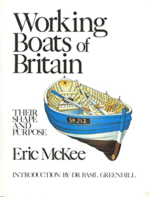 Working Boats of Britain: Their Shape and: McKee, Eric