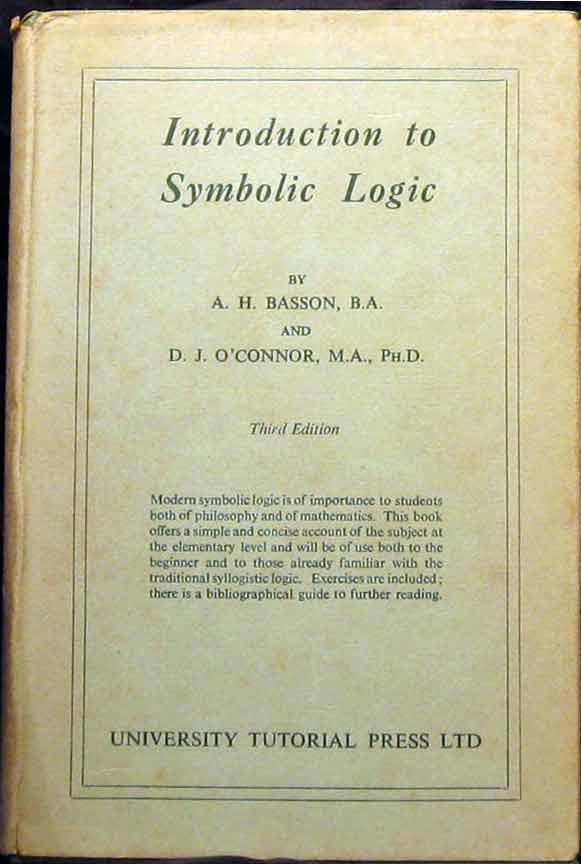 Introduction To Symbolic Logic By Basson Ah Oconnor Dj